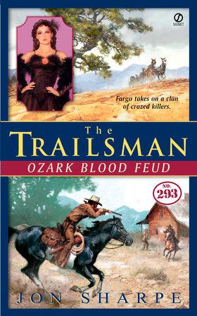The Trailsman #293 by Jon Sharpe