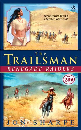The Trailsman #289 by Jon Sharpe