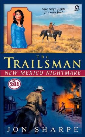 The Trailsman #281 by Jon Sharpe