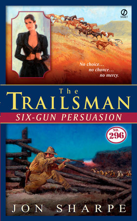 The Trailsman #296 by Jon Sharpe