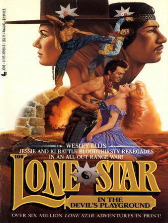 Lone Star 106/devil's by Wesley Ellis