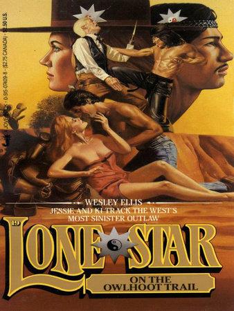 Lone Star 19 by Wesley Ellis