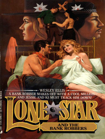 Lone Star 99/bank Rob by Wesley Ellis