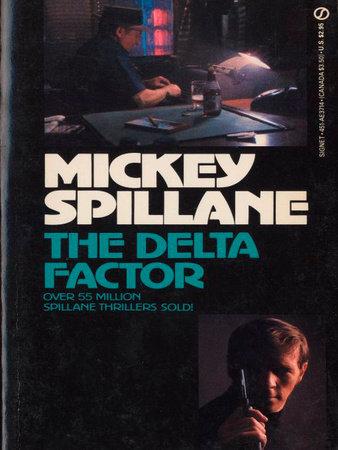 Delta Factor by Mickey Spillane
