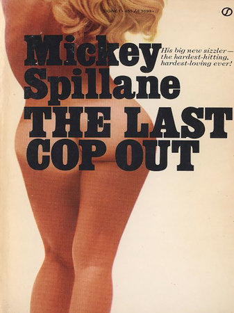 The Last Cop Out by Mickey Spillane