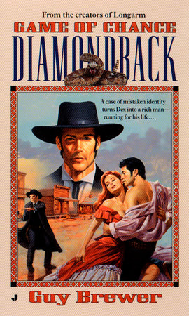 Diamondback 04: Game of Chance by Guy Brewer