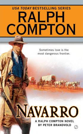 Ralph Compton Navarro by Ralph Compton and Peter Brandvold