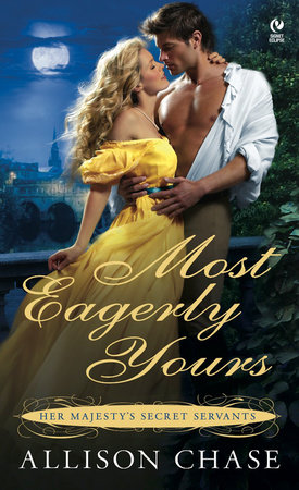 Most Eagerly Yours by Allison Chase