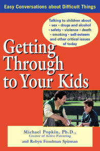 Getting Through to Your Kids