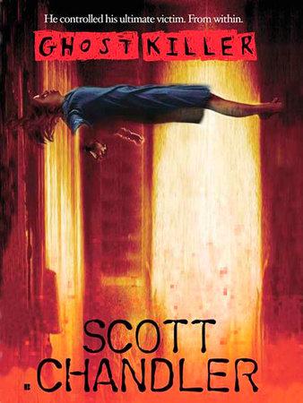 Ghostkiller by Scott Chandler