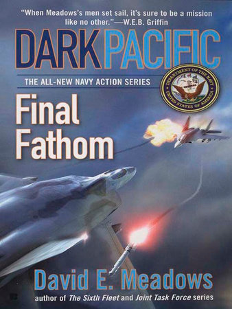 Dark Pacific: Final Fathom by David E. Meadows