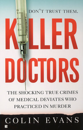 Killer Doctors by Colin Evans