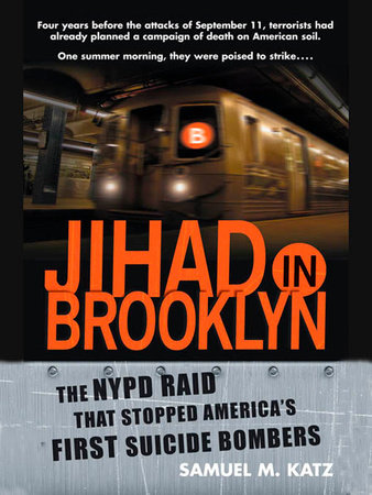 Jihad in Brooklyn by Samuel M. Katz