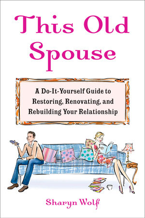 This Old Spouse by Sharyn Wolf