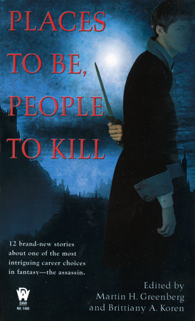 Places To Be, People To Kill by