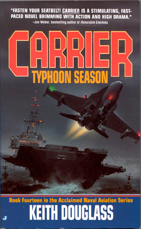 Carrier 14: Typhoon Season by Keith Douglass