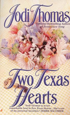 Two Texas Hearts by Jodi Thomas