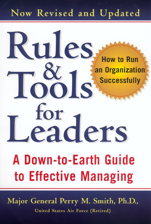 Rules and Tools for Leaders (Revised) by Perry M. Smith
