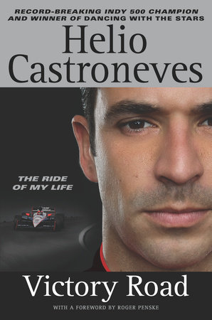 Victory Road by Helio Castroneves