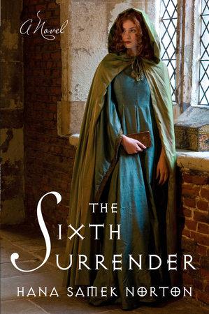 The Sixth Surrender by Hana Samek Norton
