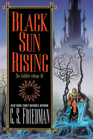 Black Sun Rising by C.S. Friedman