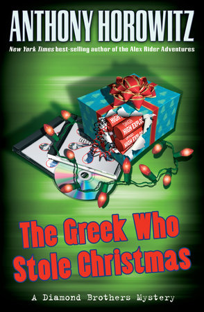 The Greek Who Stole Christmas by Anthony Horowitz