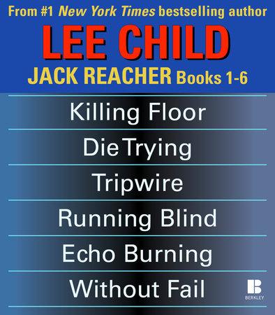 Lee Child's Jack Reacher Books 1-6 by Lee Child