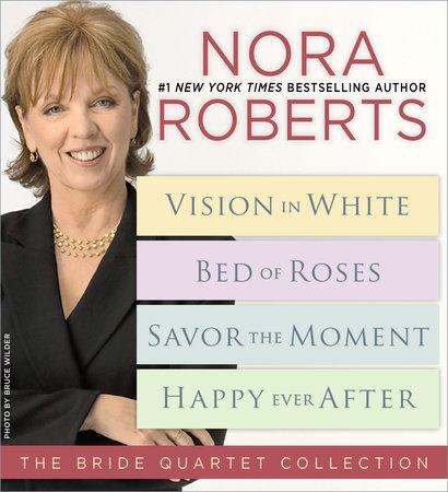 Nora Roberts' Bride Quartet by Nora Roberts