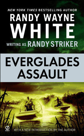 Everglades Assault by Randy Striker and Randy Wayne White