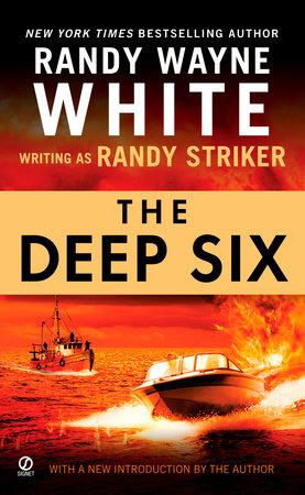 The Deep Six by Randy Striker and Randy Wayne White