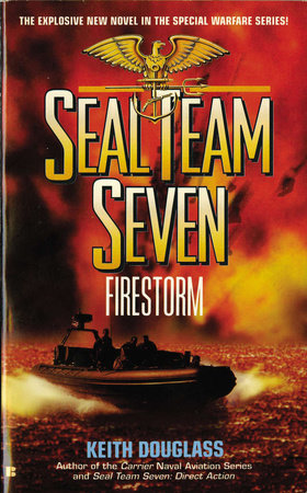 Seal Team Seven 05: Firestorm by Keith Douglass