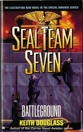 Seal Team Seven 06: Battleground