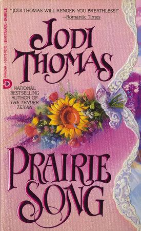 Prairie Song by Jodi Thomas