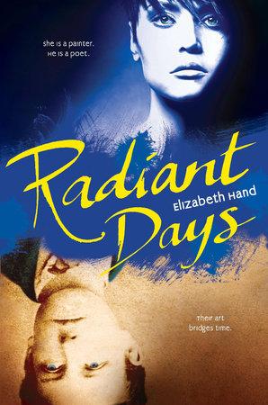 Radiant Days by Elizabeth Hand
