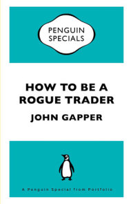 How To Be a Rogue Trader