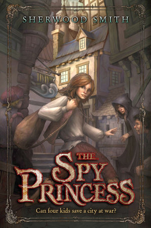 The Spy Princess by Sherwood Smith