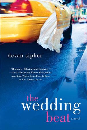 The Wedding Beat by Devan Sipher