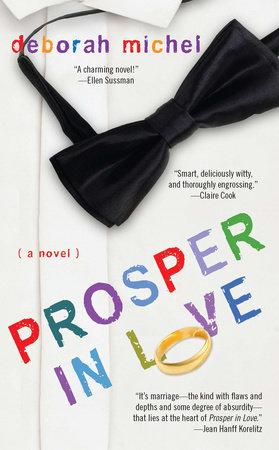 Prosper in Love by Deborah Michel