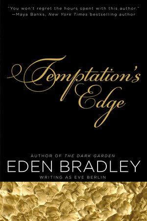 Temptation's Edge by Eden Bradley and Eve Berlin
