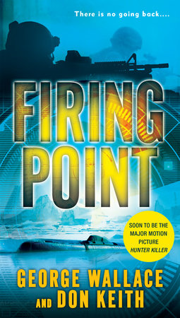 Firing Point by George Wallace and Don Keith