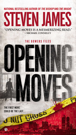 Opening Moves by Steven James