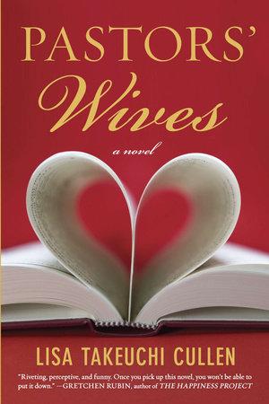 Pastors' Wives by Lisa Takeuchi Cullen