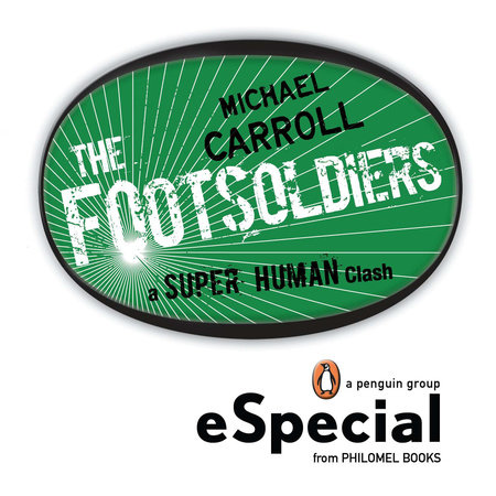 Footsoldiers by Michael Carroll
