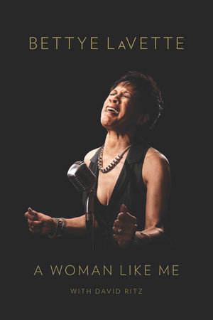 A Woman Like Me by Bettye LaVette and David Ritz