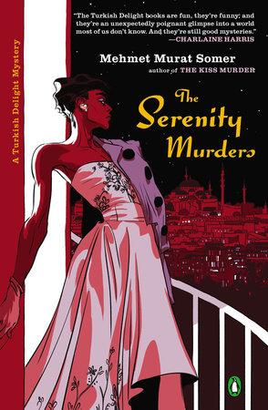 The Serenity Murders by Mehmet Murat Somer