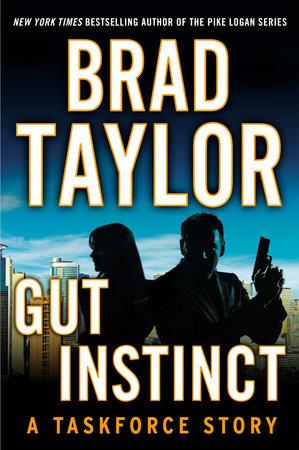 Gut Instinct by Brad Taylor