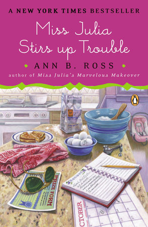 Miss Julia Stirs Up Trouble by Ann B. Ross