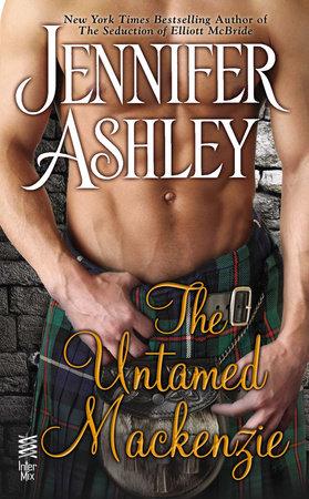 The Untamed Mackenzie by Jennifer Ashley