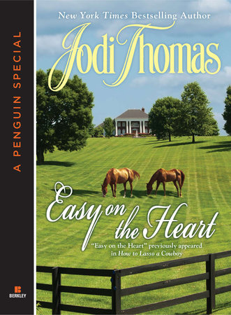 Easy on the Heart by Jodi Thomas