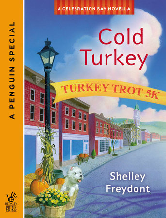 Cold Turkey (Novella) by Shelley Freydont